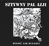 Okładka książki Sztywny Pal Azji. Miłość jak dynamit + CD