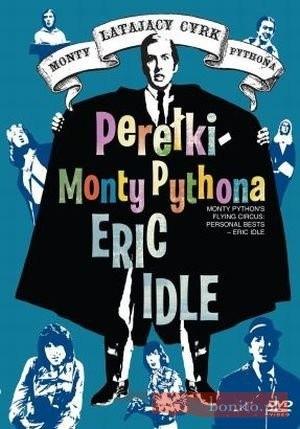 Okładka książki Latający Cyrk Monty Pythona. Perełki Monty Pythona - Eric Idle