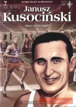 Okładka książki Janusz Kusociński. Bieg aż do krwi