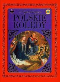 Okładka książki Najpiękniejsze polskie kolędy + CD -