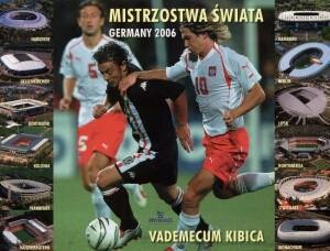 Okładka książki Mistrzostwa świata Germany 2006. Vademecum kibica