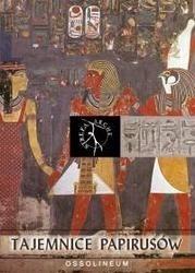 Okładka książki Tajemnice papirusów