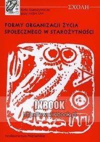 Okładka książki Formy organizacji życia społecznego w starożytności