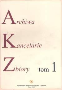 Okładka książki Archiwa Kancelarie zbiory t.1