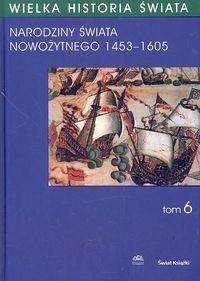 Okładka książki WIELKA HISTORIA ŚWIATA. TOM 6
