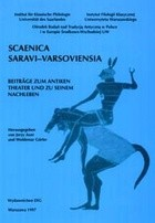 Okładka książki Scaenica Saravi-Varsoviensia. Beiträge zum Antiken Theater und zu Seinem Nachleben
