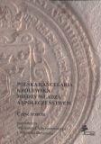 Okładka książki Polska kancelaria królewska. Między władzą a społeczeństwem. Część trzecia