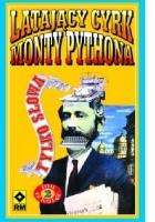 Latający Cyrk Monty Pythona - tylko słowa. Tom 2