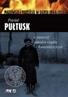 Powiat Pułtusk w pierwszej dekadzie rządów komunistycznych