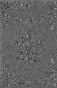 Okładka książki Próby powstańcze po trzecim rozbiorze