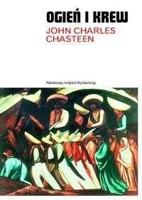 Okładka książki Ogień i krew. Historia Ameryki Łacińskiej