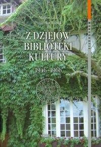 Okładka książki z dziejów biblioteki Kultury 1946-1966 - Ptasińska - Wójcik Małgorzata