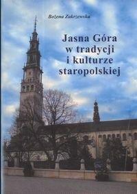 Okładka książki Jasna Góra w tradycji i kulturze staropolskiej