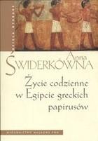 Okładka książki Życie codzienne w Egipcie greckich papirusów