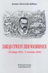 Okładka książki Zarząd cywilny ziem wschodnich