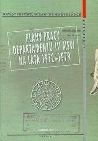 Okładka książki Plany pracy Departamentu IV MSW na lata 1972-1979