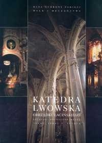 Okładka książki Katedra lwowska obrządku łacińskiego