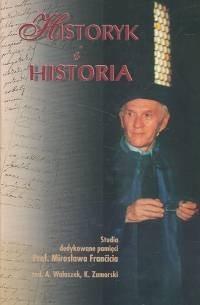 Okładka książki Historyk i historia