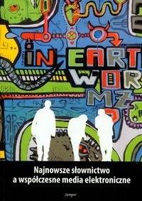 Okładka książki Najnowsze słownictwo a współczesne media elektroniczne