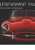 Legendarne samochody. Klasyka stylu i projektowania