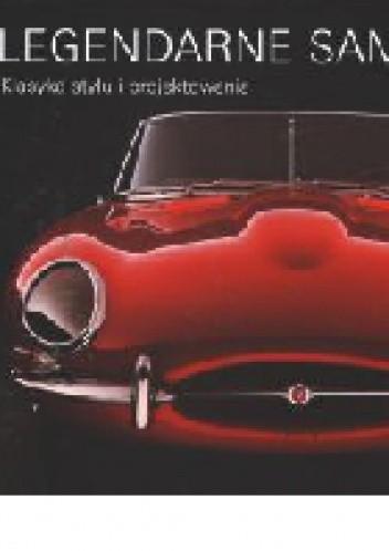 Okładka książki Legendarne samochody. Klasyka stylu i projektowania