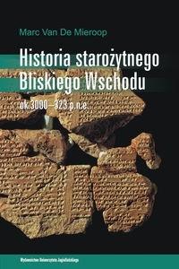 Okładka książki Historia starożytnego Bliskiego Wschodu