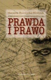Okładka książki Prawda i prawo - Burczycka - Woźniak Marzena