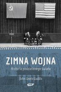 Okładka książki Zimna wojna. Historia podzielonego świata