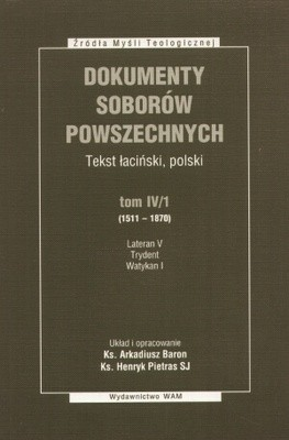 Okładka książki Dokumenty Soborów Powszechnych, Tekst łaciński, polski, tom IV (1511 – 1870), Lateran V, Trydent, Watykan I