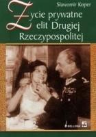 Życie prywatne elit Drugiej Rzeczypospolitej
