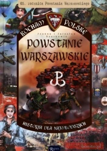 Okładka książki Powstanie warszawskie. Kocham Polskę