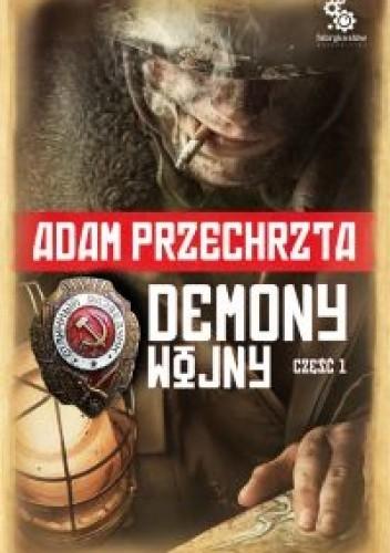 Okładka książki Demony wojny - część 1