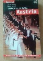 Spokojnie, to tylko... Austria