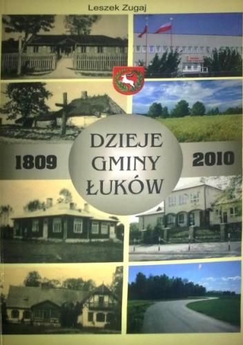 Okładka książki Dzieje Gminy Łuków 1809-2010