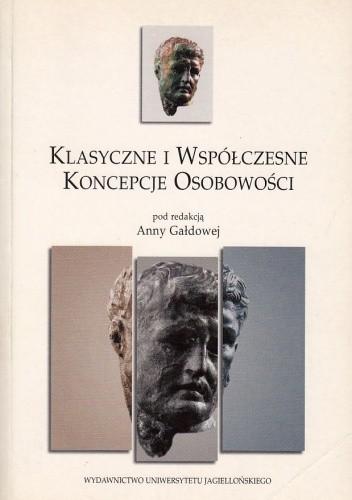 Okładka książki Klasyczne i współczesne koncepcje osobowości