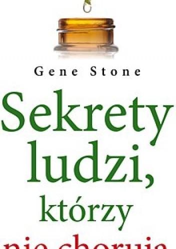 Okładka książki Sekrety ludzi, którzy nie chorują
