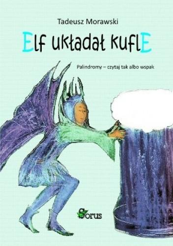 Okładka książki Elf układał kufle