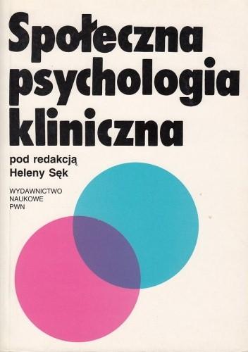 Okładka książki Społeczna psychologia kliniczna