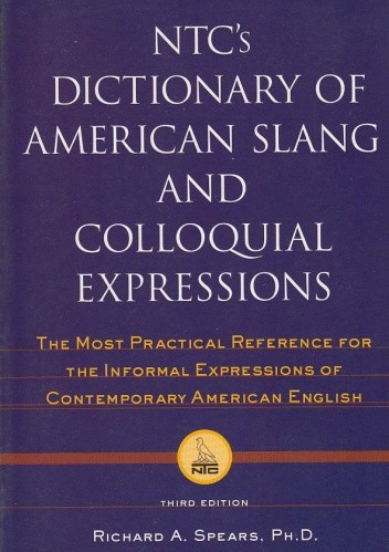 Okładka książki NTC's Dictionary of American Slang And Colloquial Expressions