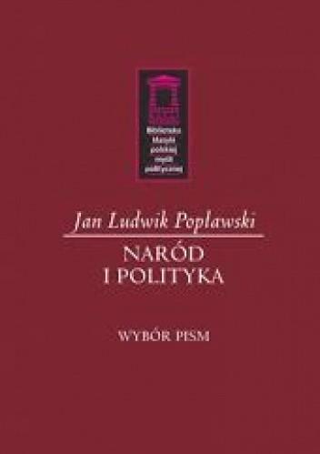 Okładka książki Naród i polityka. Wybór pism