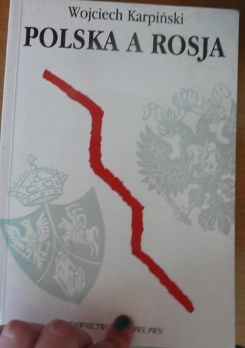 Okładka książki Polska a Rosja. Z dziejów słowiańskiego sporu