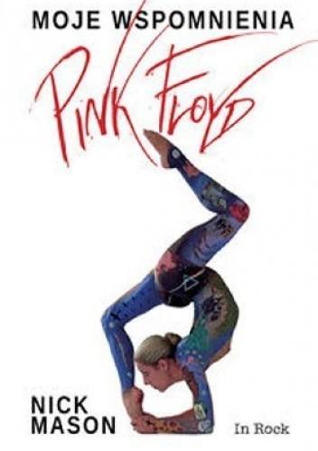 Okładka książki Pink Floyd. Moje wspomnienia