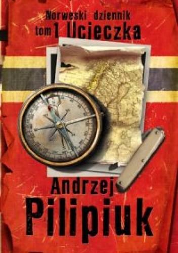 Okładka książki Norweski Dziennik. tom 1 Ucieczka