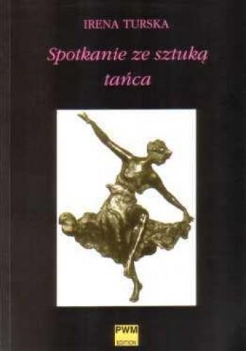 Okładka książki Spotkania ze sztuką tańca