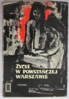 Życie w powstańczej Warszawie