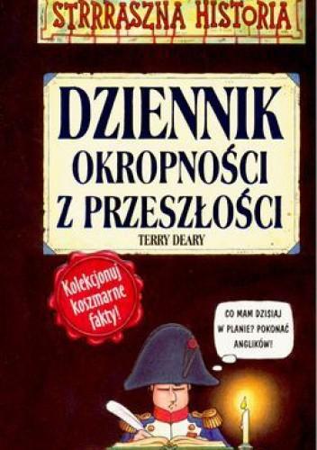 Okładka książki Dziennik okropności z przeszłości