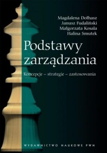 Okładka książki Podstawy zarządzania Koncepcje – strategie – zastosowania