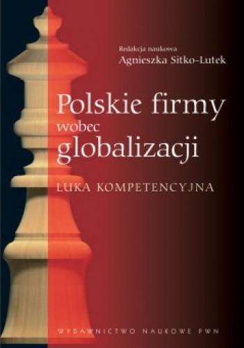 Okładka książki Polskie firmy wobec globalizacji