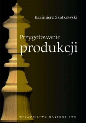 Okładka książki Przygotowanie produkcji