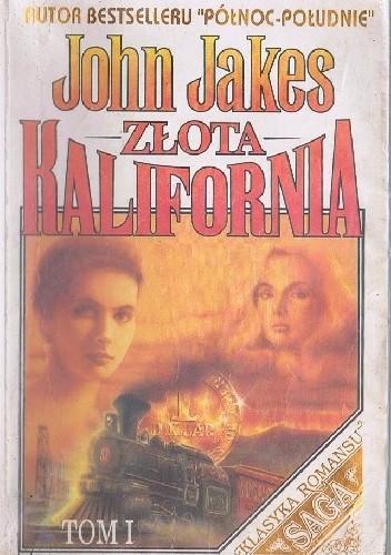 Okładka książki Złota Kalifornia